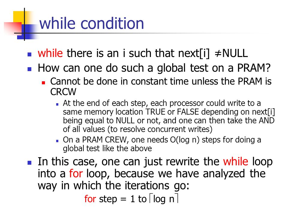 while condition while there is an i such that next[i] ≠NULL